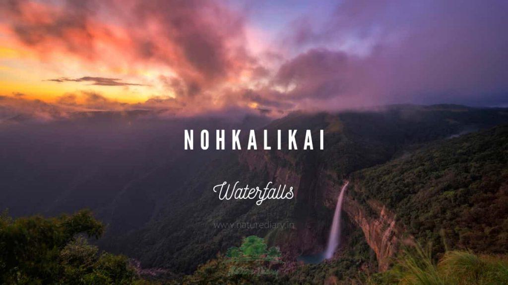 nohkalikai waterfalls