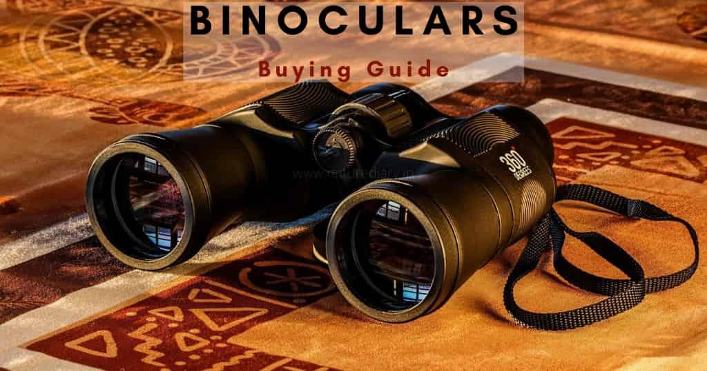 binocular buying guide