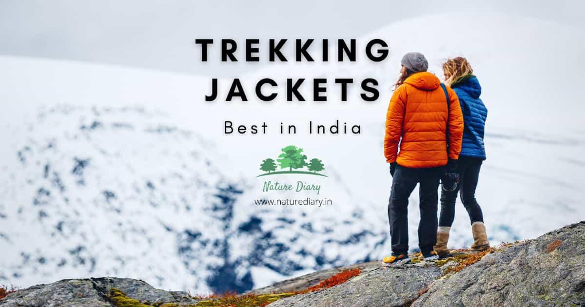 Best jacket for trekking in India