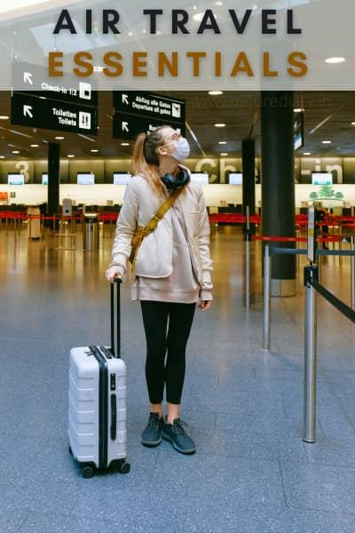 Air Travel Essentials During Pandemic